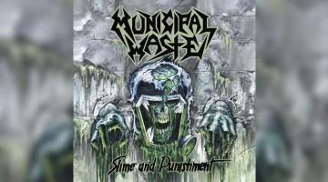 Municipal Waste - Slime and punishment
