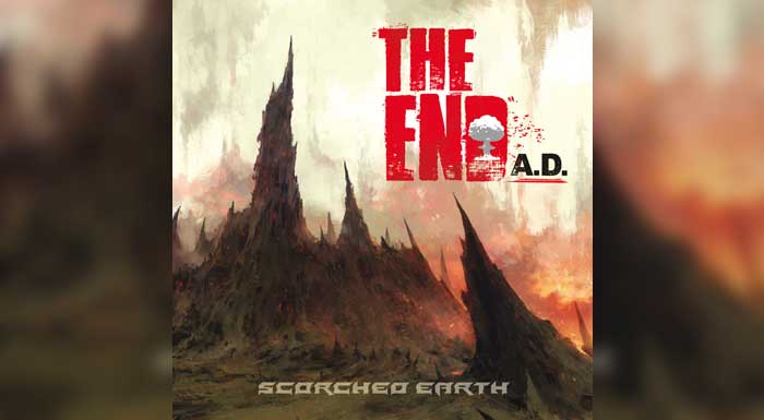 The End A.D. / Scorched Earth