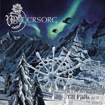 Vintersorg - Till Fjälls del II