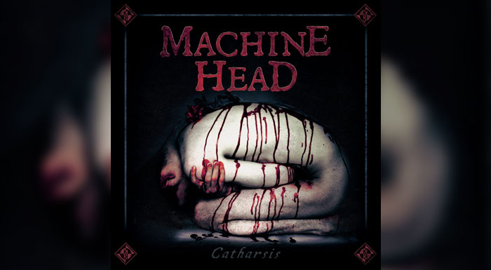 Reseña: Machine Head - Catharsis