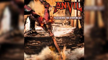 Reseña: Anvil - Pounding the Pavement